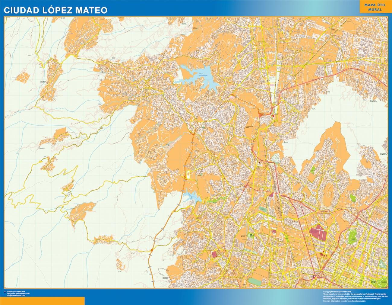 Mapa Ciudad Lopez Mateo en Mexico plastificado gigante